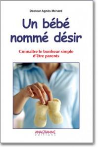 Un bébé nommé désir - publication dr menard fertilité procréation assistée